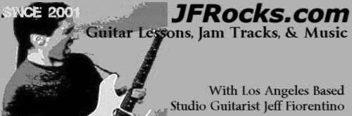 JFRocks.com Guitar Lessons and Music with Guitarist Jeff Fiorentino